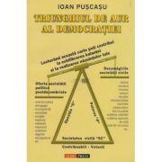 Triunghiul de aur al democratiei - Ioan Puscasu