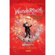 Wundersmith. Chemarea lui Morrigan Crow (Seria Nevermoor) - Jessica Townsend