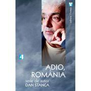 Adio, Romania - Dan Stanca