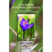Ai incredere in propriile instincte - Sonia Choquette