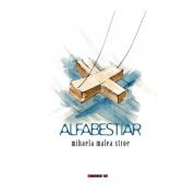 Alfabestiar - Mihaela Malea Stroe