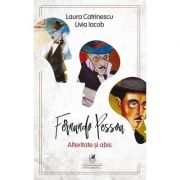 Alteritate si abis. Fernando Pessoa - Laura Catrinescu, Livia Iacob