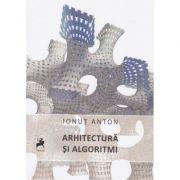Arhitectura si algoritmi - Ionut Anton