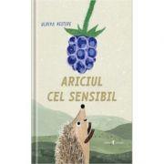 Ariciul cel sensibil - Ulrika Kestere