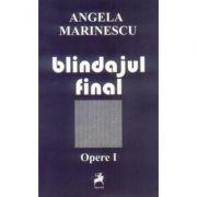 Blindajul final - Angela Marinescu