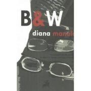 B&W - Diana Manole