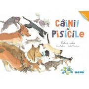 Cainii si pisicile - Prietenii omului - Eric Mathivet, Emilie Vanvolsem