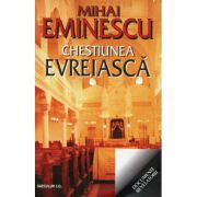 Chestiunea evreiasca - Mihai Eminescu