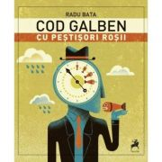 Cod galben cu pestisori rosii - Radu Bata