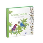 Colorez natura. Carte de colorat
