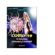 COVID-19 la interfata economiei si societatii - Emilian Dobrescu, Edith Mihaela Dobrescu, Teodor Palade