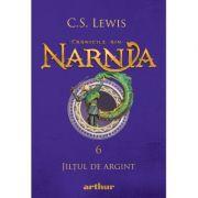 Cronicile din Narnia VI. Jiltul de argint - C. S. Lewis