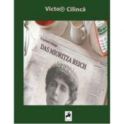 Das Mioritza Reich - Victor Cilinca