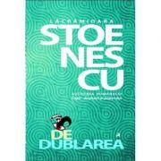 Dedublarea - Lacramioara Stoenescu