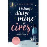 Distanta dintre mine si cires - Paola Peretti