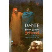 Divina Comedie. Infernul - Dante Alighieri
