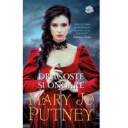 Dragoste si onoare - Mary Jo Putney