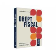 Drept fiscal. Editia a III-a, revazuta si adaugita 2021 - Cosmin Flavius Costas