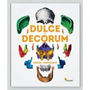 Dulce et Decorum - Valentina Iancu, Dan Popescu