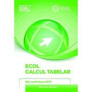 ECDL. Calcul Tabelar. Microsoft Excel 2019