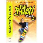 Full Blast Plus 2 Teacher's book - H. Q. Mitchell, Marileni Malkogianni