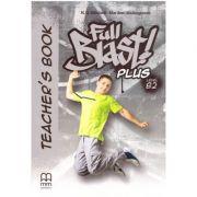Full Blast Plus Level B2 Teacher's book - H. Q. Mitchell, Marileni Malkogianni