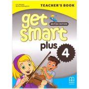 Get Smart Plus 4 Teacher's Book British Edition - H. Q. Mitchell, Marileni Malkogianni