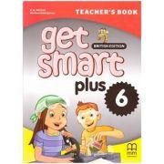 Get Smart Plus 6 Teacher's Book British Edition - H. Q. Mitchell, Marileni Malkogianni