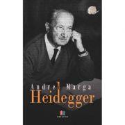 Heidegger - Andrei Marga