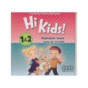 Hi Kids 1& 2 Alphabet Book Audio CD / CD-ROM - H. Q. Mitchell, Marileni Malkogianni