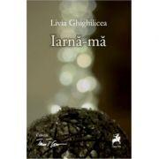 Iarna-ma - Livia Ghighilicea