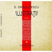 Ilustratii - E. Dragutescu