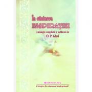 In cautarea inspiratiei - Antologie compilata si publicata de O. P. Ghai