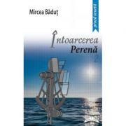Intoarcerea perena Editia II - Mircea Badut
