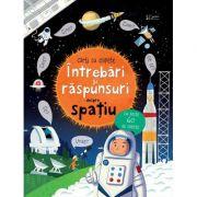 Intrebari si raspunsuri despre spatiu (Usborne) - Usborne Books