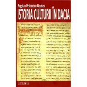Istoria culturii in Dacia - Bogdan Petriceicu Hasdeu