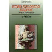 Istoria folcloristicii europene - Giuseppe Cocchiara