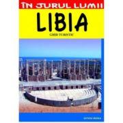 Libia. Ghid turistic - Mihai Patru