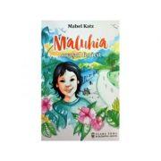 Maluhia, orasul fericit - Mabel Katz