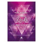 Manualul Reiki. Gradul 2 - Nita Mocanu