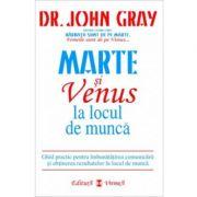 Marte si Venus la locul de munca - Dr. John Gray