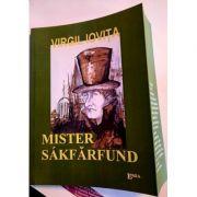 Mister Sakfarfund - Virgil Iovita
