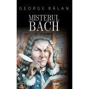 Misterul Bach - George Balan