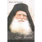 Ne vorbeste parintele Efrem Katunakiotul - Monahul Iosif Vatopedinul