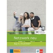 Netzwerk neu A2. 1, Kurs- und Ubungsbuch mit Audios und Videos - Stefanie Dengler, Tanja Mayr-Sieber, Paul Rusch, Helen Schmitz