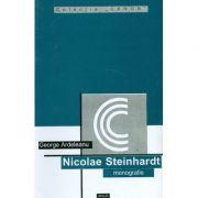 Nicolae Steinhardt (monografie) - Gheorghe Ardelean