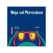 Ninja cel Morocanos - Mary Nhin