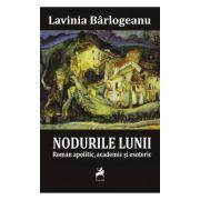 Nodurile Lunii - Lavinia Barlogeanu