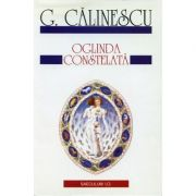 Oglinda constelata - George Calinescu