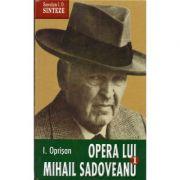 Opera lui Mihail Sadoveanu - I. Oprisan